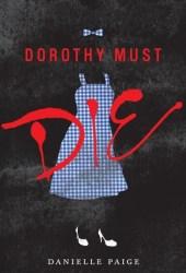 Dorothy Must Die (Dorothy Must Die, #1) Pdf Book