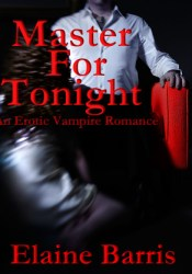 Master for Tonight (Master for Tonight, #1) Pdf Book