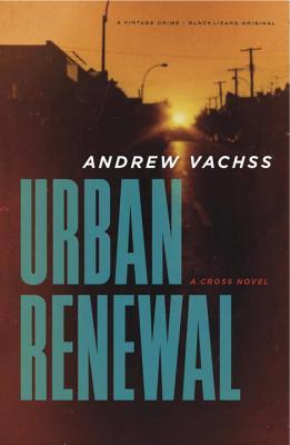 Urban Renewal (Cross Novels #2)