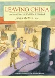 Leaving China: An Artist Paints His World War II Childhood Pdf Book