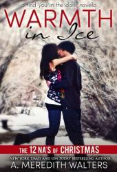 Warmth in Ice (Find You in the Dark, #2.5) Pdf Book