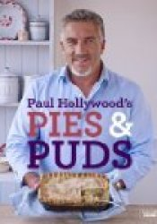 Paul Hollywood's Pies and Puds Pdf Book