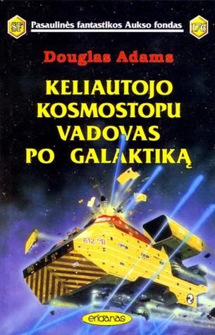 Keliautojo kosmostopu vadovas po galaktiką