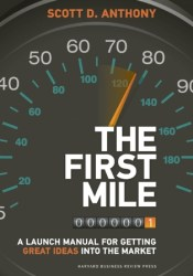The First Mile: A Launch Manual for Getting Great Ideas into the Market Pdf Book
