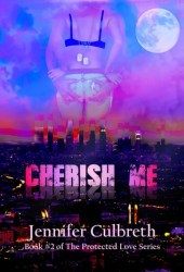 Cherish Me (Protected Love, #2)