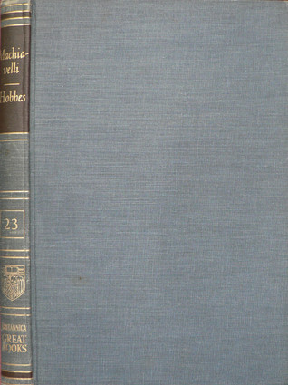 Machiavelli | Hobbes (Great Books of the Western World, #23)