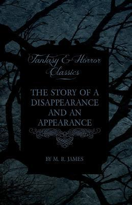 The Story of a Disappearance and an Appearance