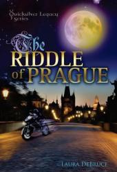 The Riddle of Prague (The QuickSilver Legacy Series) (Volume 1)