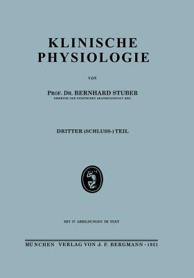 Klinische Physiologie: Dritter (Schuluss-) Teil