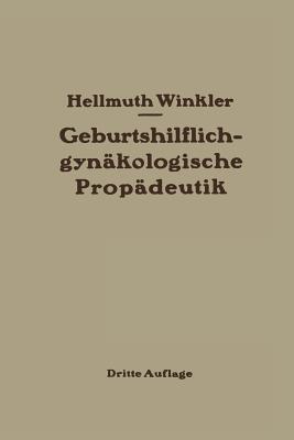 Geburtshilflich-Gynakologische Propadeutik