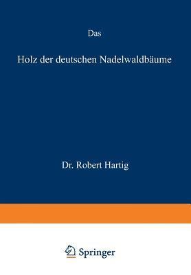 Das Holz Der Deutschen Nadelwaldbaume