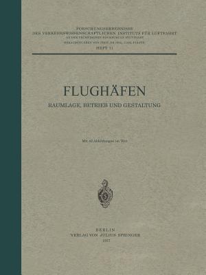 Flughafen Raumlage, Betrieb Und Gestaltung: Heft 11