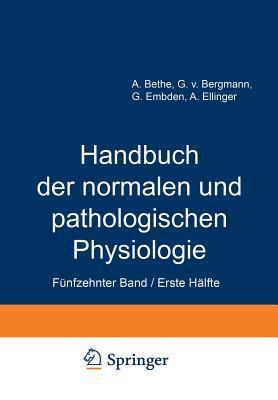 Handbuch Der Normalen Und Pathologischen Physiologie: 15 Band / Erste Halfte Correlatonen I/1