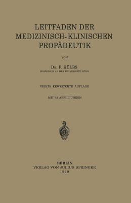 Leitfaden Der Medizinisch-Klinischen Propadeutik