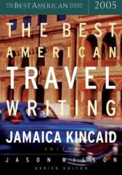 The Best American Travel Writing 2005 Pdf Book
