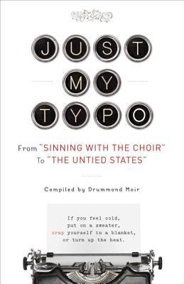 """Just My Typo: From """"Sinning with the Choir"""" to """"the Untied States"""""""