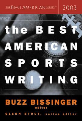 The Best American Sports Writing 2003