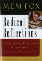Radical Reflections: Passionate Opinions on Teaching, Learning, and Living Pdf Book