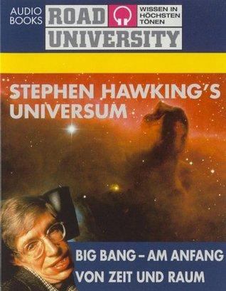 Stephen Hawking's Universum - Big Bang, am Anfang von Zeit und Raum