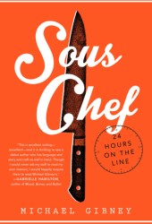 Sous Chef: 24 Hours on the Line Book Pdf