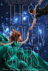 These Broken Stars (Starbound, #1) Pdf Book