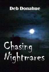 Chasing Nightmares