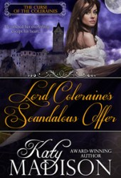 Lord Coleraine's Scandalous Offer (The Curse of the Coleraines, #1)