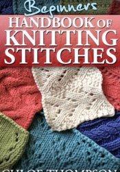 Beginners Handbook of Knitting Stitches Pdf Book