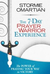 The 7-Day Prayer Warrior Experience Book Pdf