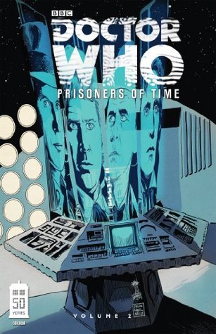 Doctor Who: Prisoners of Time Vol. 2