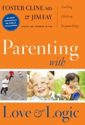 Parenting With Love and Logic Pdf Book