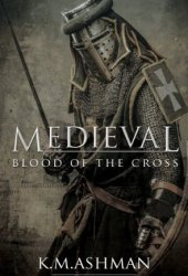 Blood of the Cross (Medieval #1)