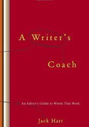 A Writer's Coach: An Editor's Guide to Words That Work Pdf Book