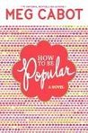 How to Be Popular