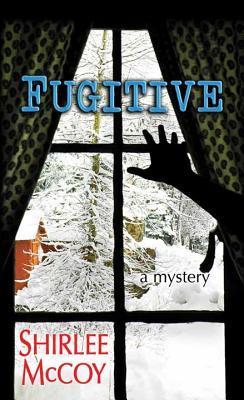 Image result for fugitive by shirlee mccoy
