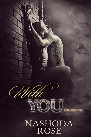 With You (Tear Asunder, #0.5)