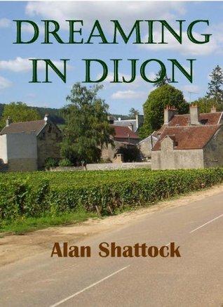 Dreaming in Dijon