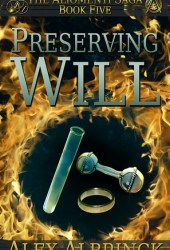 Preserving Will (The Aliomenti Saga, #5)