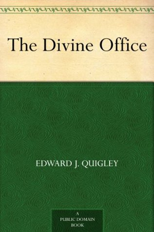The Divine Office: A Study of the Roman Breviary