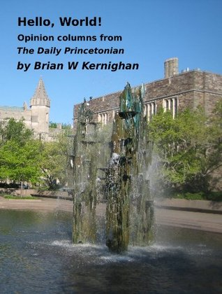 Hello, World! Opinion columns from the Daily Princetonian
