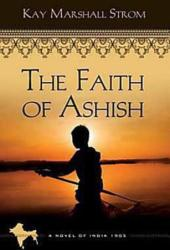 The Faith of Ashish (Blessings in India, #1)