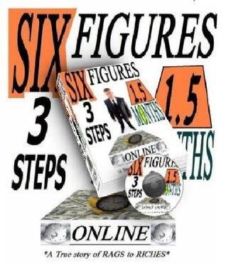 Money Online - Six Figures 1.5 Months 3 Steps