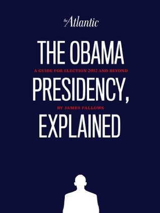 The Obama Presidency, Explained