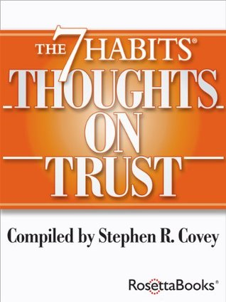 The 7 Habits Thoughts on Trust