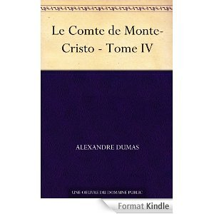 Le Comte de Monte-Cristo tome IV
