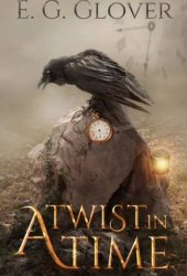 A Twist In Time (Mystery Hill Series, #1)