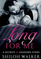 Long For Me (Secrets & Shadows, #0.7) Pdf Book