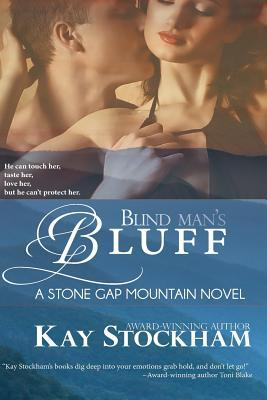 Blind Man's Bluff (Stone Gap Mountain #1)