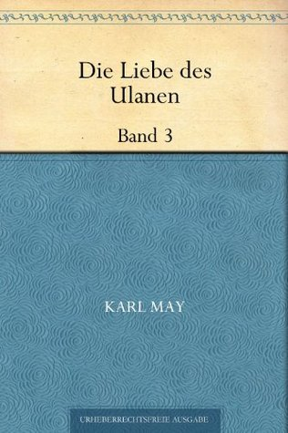 Die Liebe des Ulanen Band 3