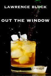 Out the Window (A Matthew Scudder Story) Pdf Book